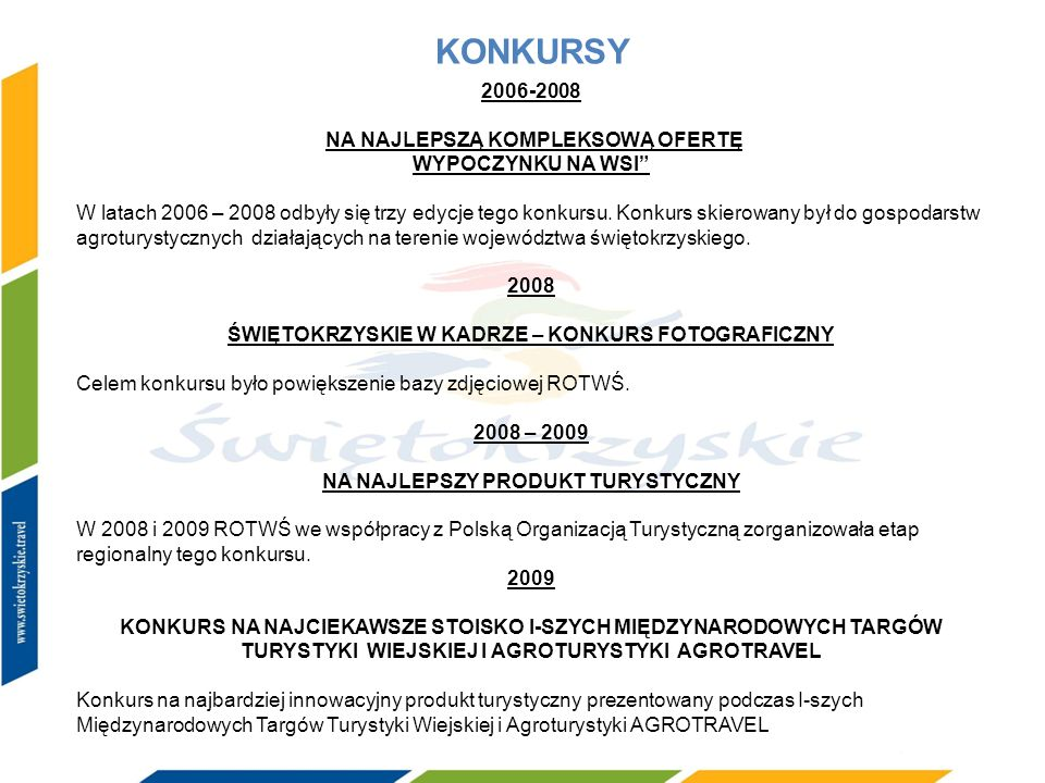 KONKURSY 2006-2008 NA NAJLEPSZĄ KOMPLEKSOWĄ OFERTĘ WYPOCZYNKU NA WSI