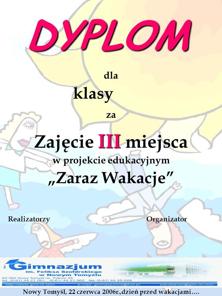 """DYPLOM Zajęcie III miejsca klasy """"Zaraz Wakacje dla za"""