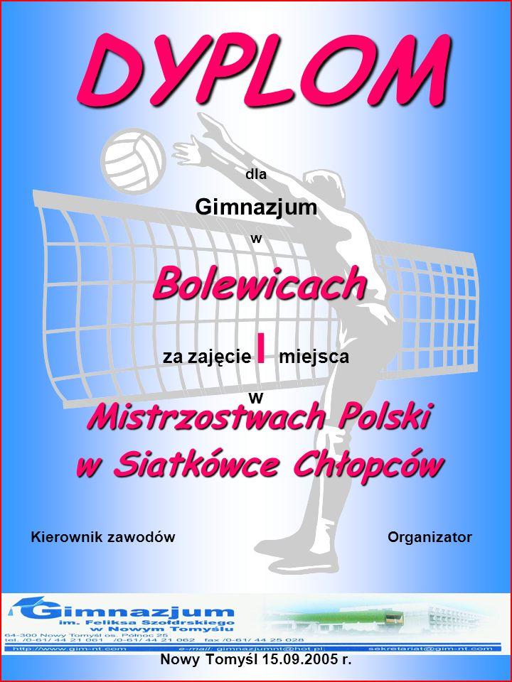 DYPLOM Bolewicach Mistrzostwach Polski w Siatkówce Chłopców Gimnazjum