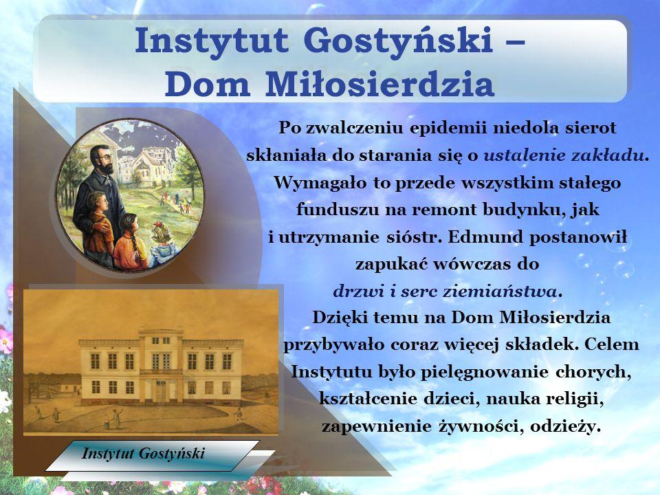 Instytut Gostyński – Dom Miłosierdzia