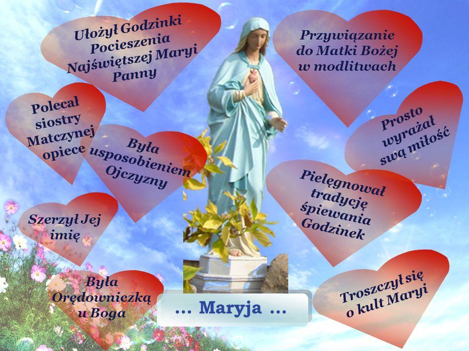 … Maryja … Ułożył Godzinki Pocieszenia Najświętszej Maryi Panny