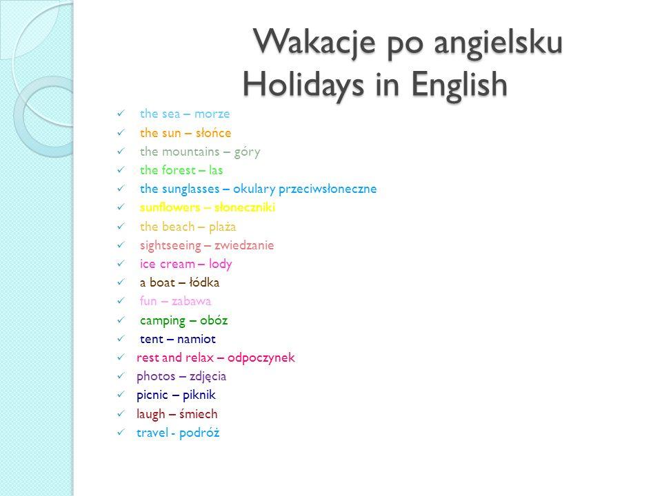 Wakacje po angielsku Holidays in English