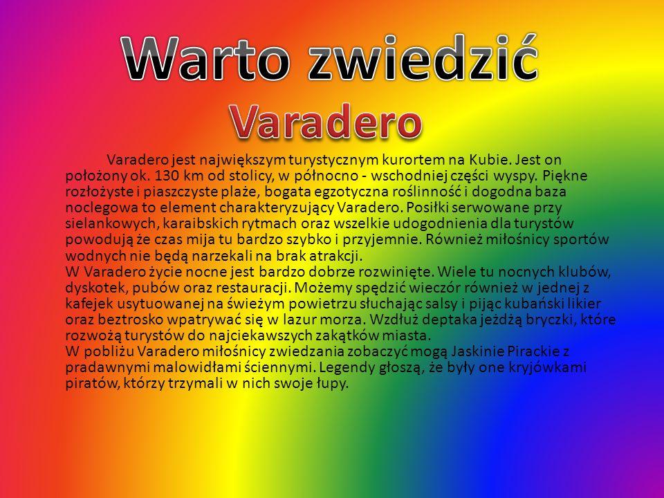 Warto zwiedzić Varadero