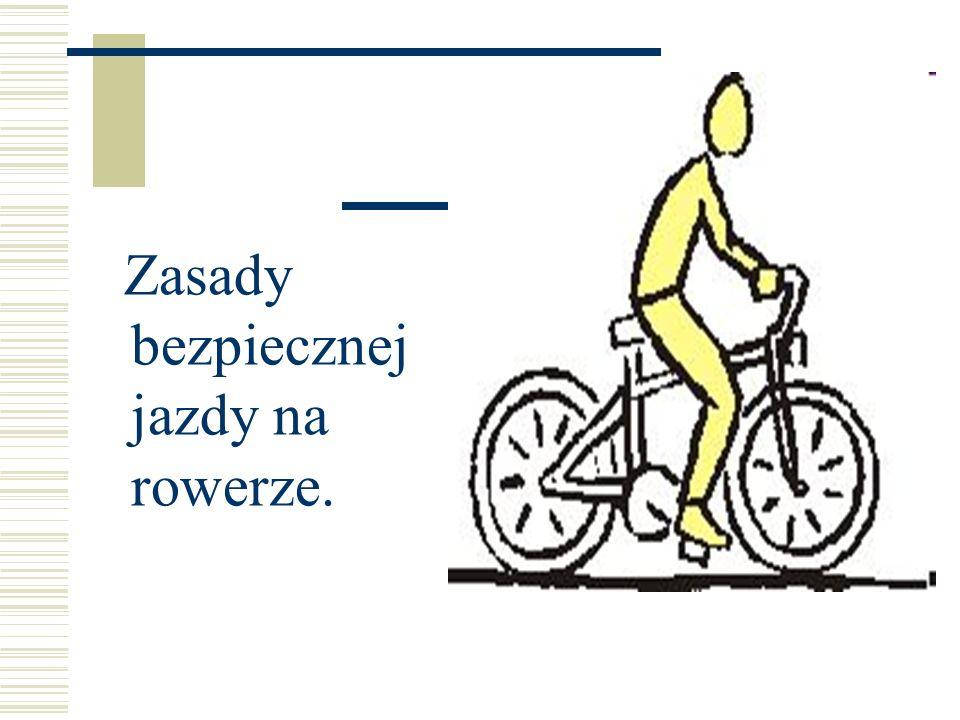 Zasady bezpiecznej jazdy na rowerze.