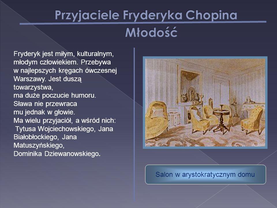 Przyjaciele Fryderyka Chopina