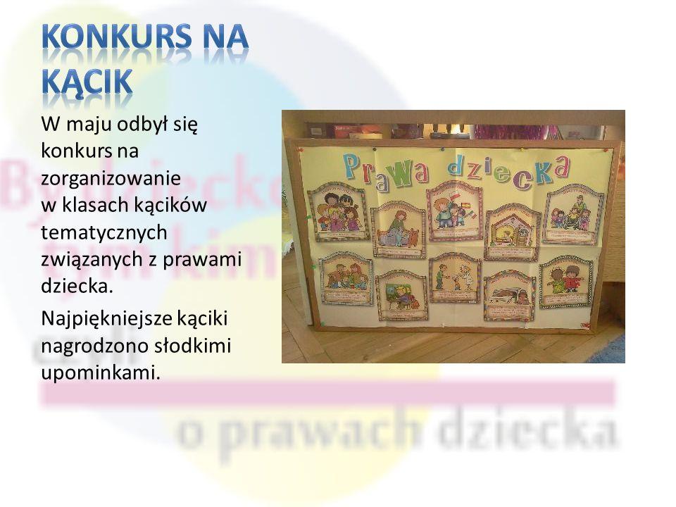 Konkurs na kącik W maju odbył się konkurs na zorganizowanie w klasach kącików tematycznych związanych z prawami dziecka.
