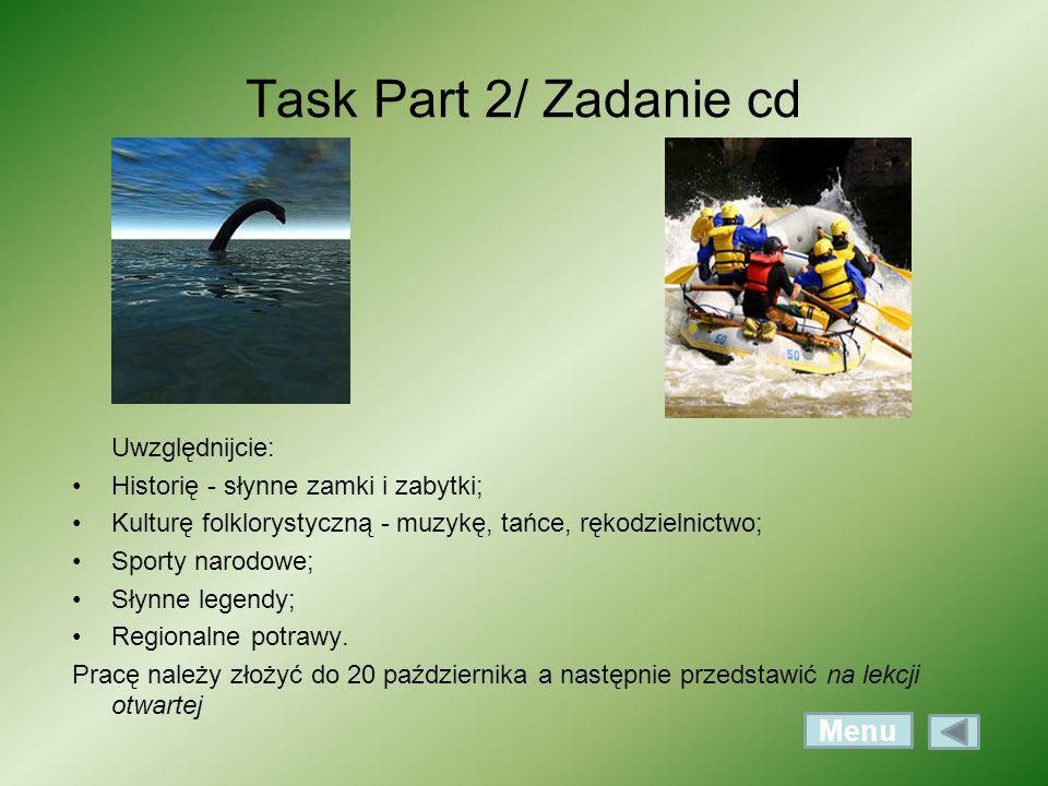 Task Part 2/ Zadanie cd Menu Uwzględnijcie: