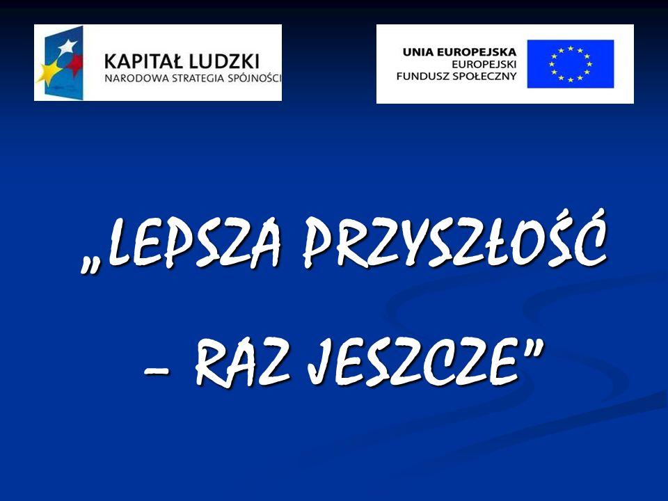 """""""LEPSZA PRZYSZŁOŚĆ – RAZ JESZCZE"""