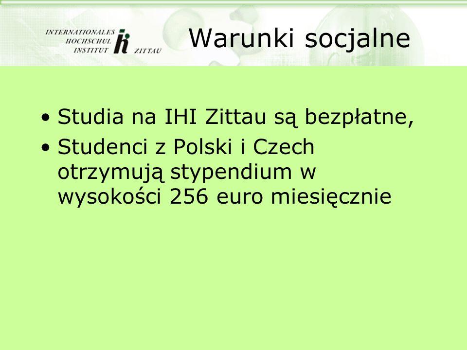 Warunki socjalne Studia na IHI Zittau są bezpłatne,