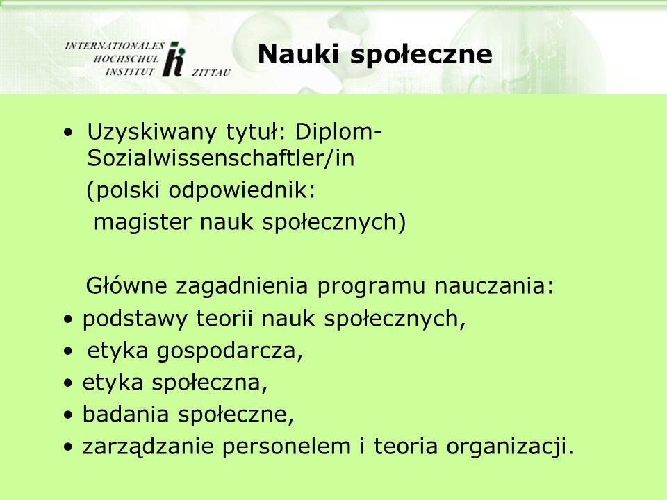 Nauki społeczne Uzyskiwany tytuł: Diplom-Sozialwissenschaftler/in