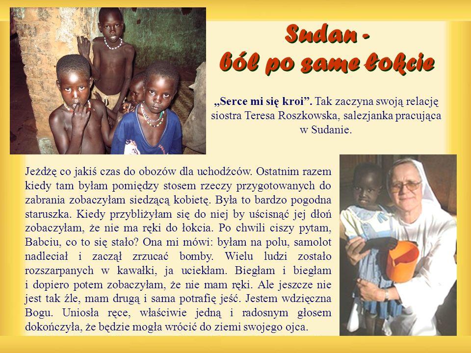 Sudan - ból po same łokcie