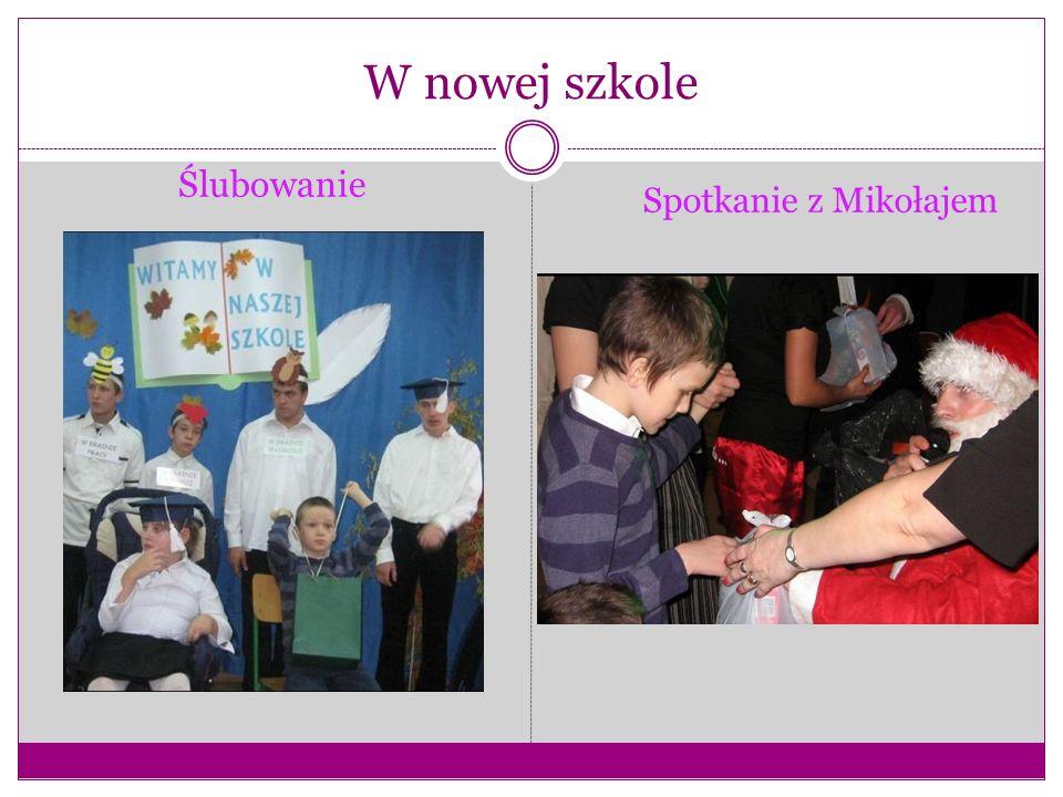 W nowej szkole Ślubowanie Spotkanie z Mikołajem