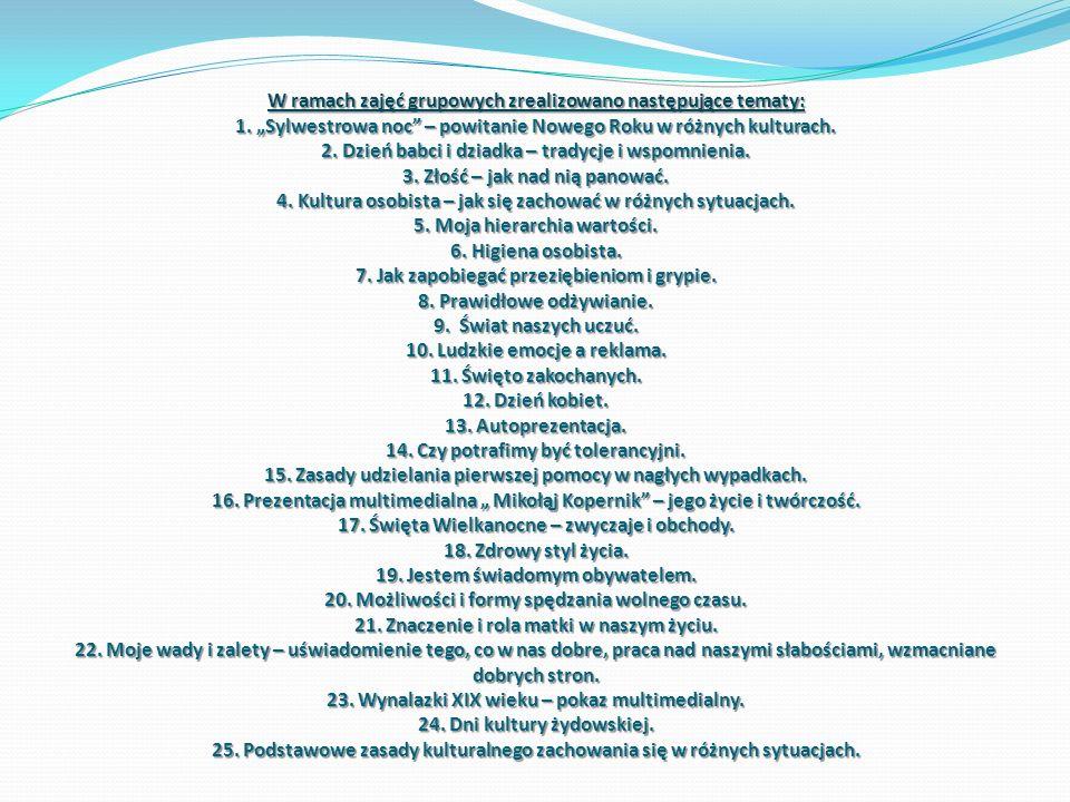 W ramach zajęć grupowych zrealizowano następujące tematy: 1