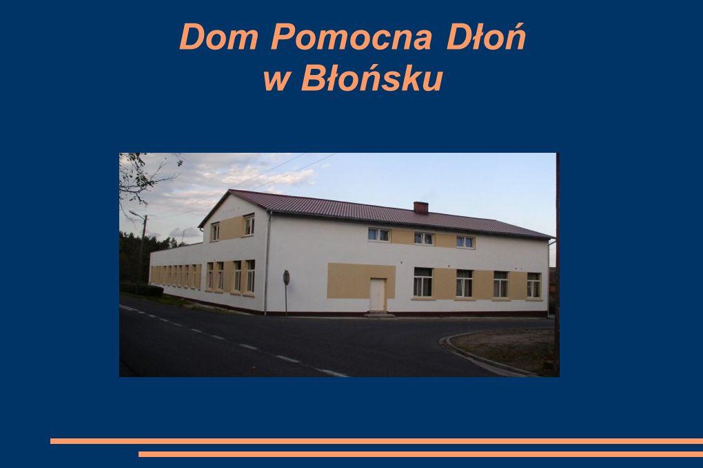 Dom Pomocna Dłoń w Błońsku