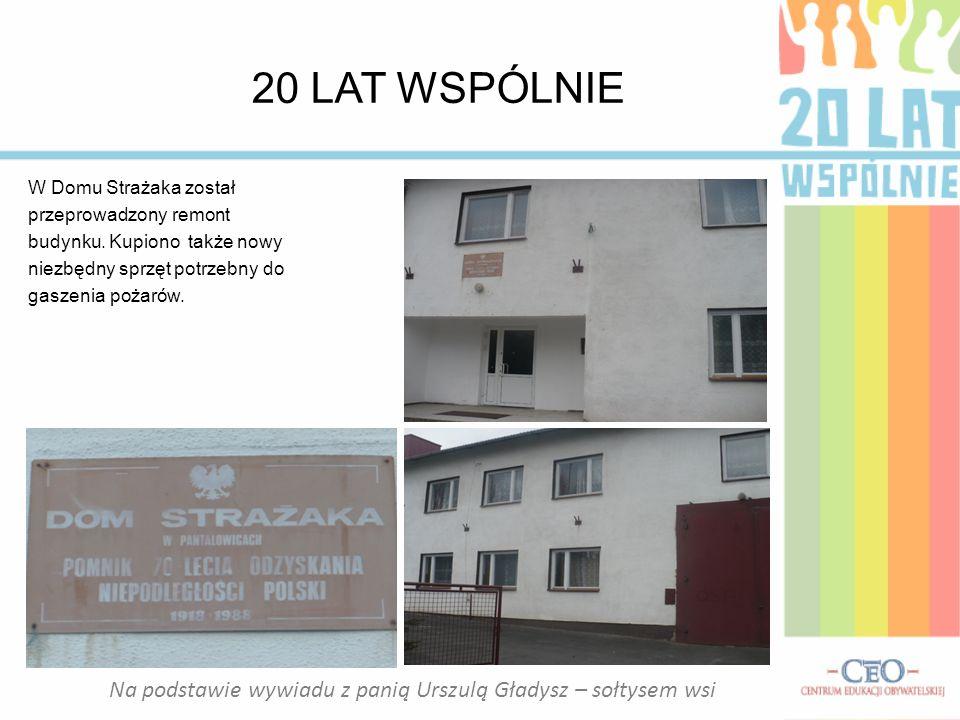 Na podstawie wywiadu z panią Urszulą Gładysz – sołtysem wsi