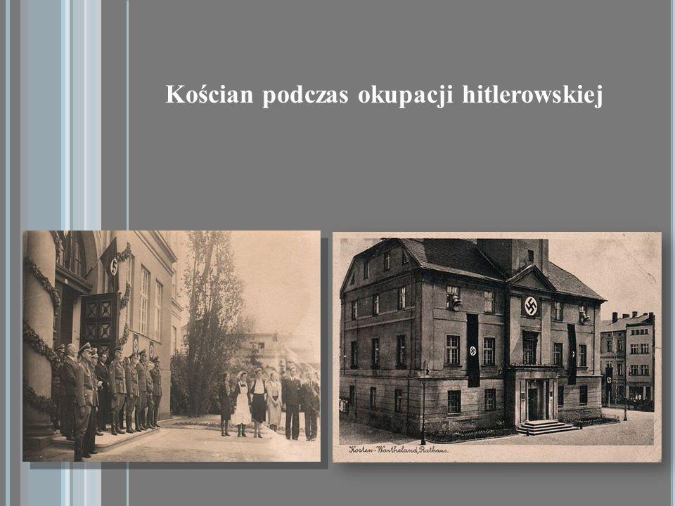 Kościan podczas okupacji hitlerowskiej