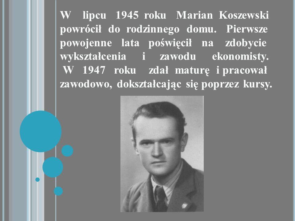 W lipcu 1945 roku Marian Koszewski