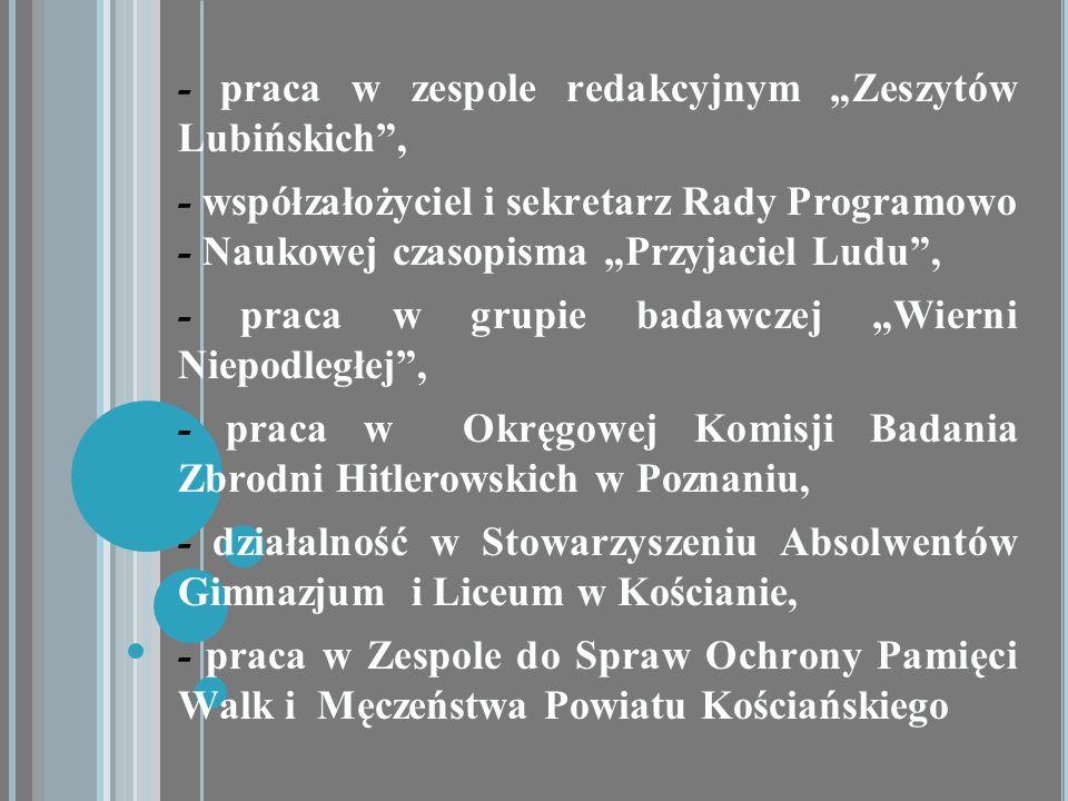 """- praca w zespole redakcyjnym """"Zeszytów Lubińskich ,"""