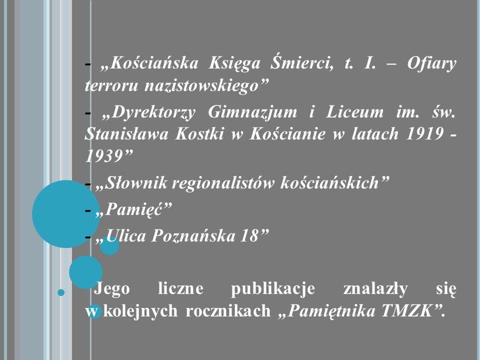"""- """"Kościańska Księga Śmierci, t. I. – Ofiary terroru nazistowskiego"""