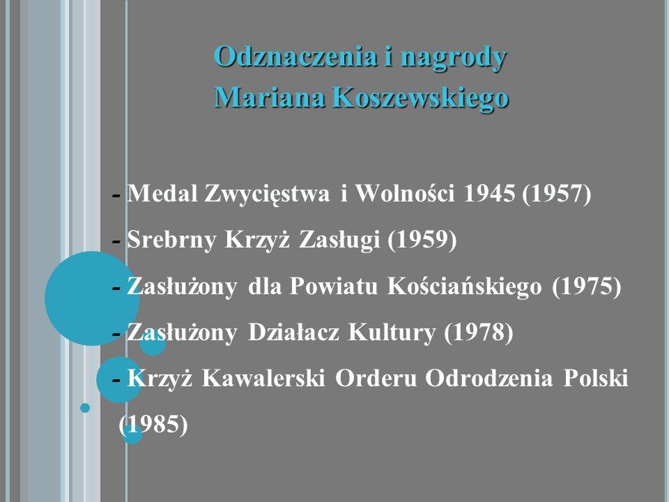 Odznaczenia i nagrody Mariana Koszewskiego