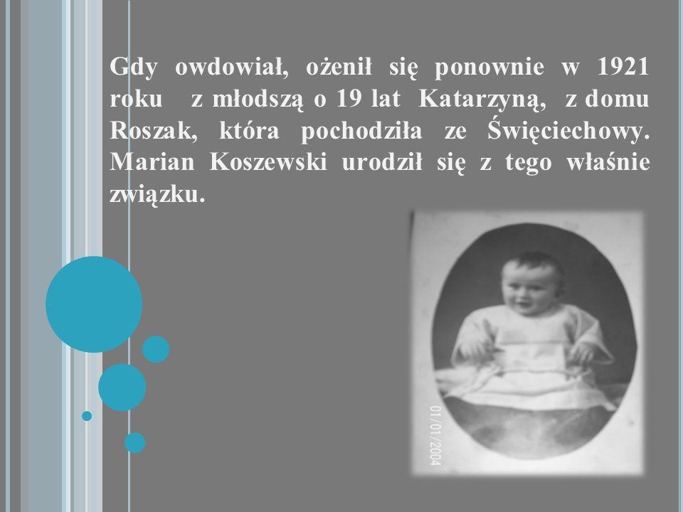Gdy owdowiał, ożenił się ponownie w 1921 roku z młodszą o 19 lat Katarzyną, z domu Roszak, która pochodziła ze Święciechowy.