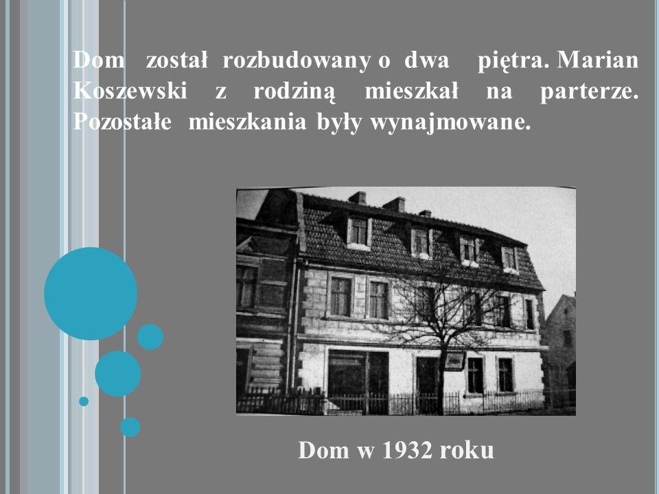Dom został rozbudowany o dwa piętra