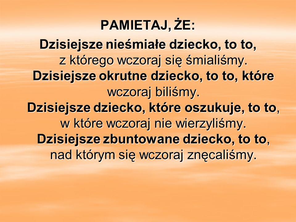 PAMIETAJ, ŻE: