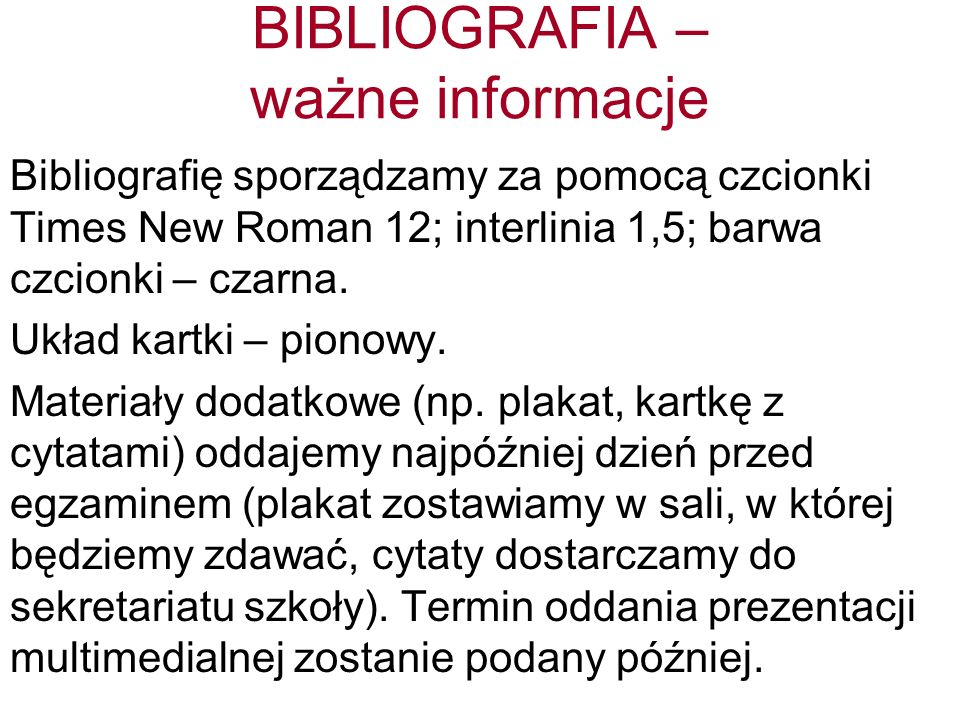 BIBLIOGRAFIA – ważne informacje