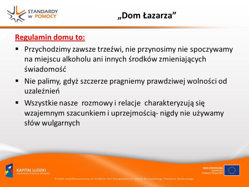 """""""Dom Łazarza Regulamin domu to:"""