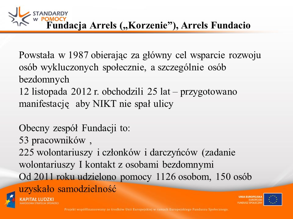 "Fundacja Arrels (""Korzenie ), Arrels Fundacio"
