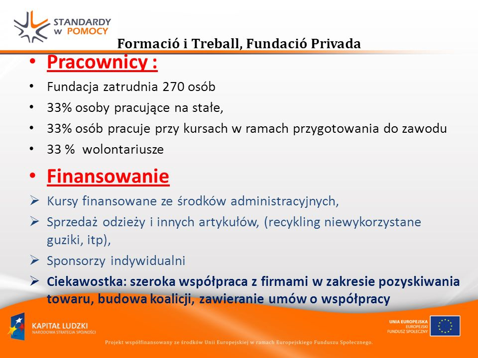 Formació i Treball, Fundació Privada
