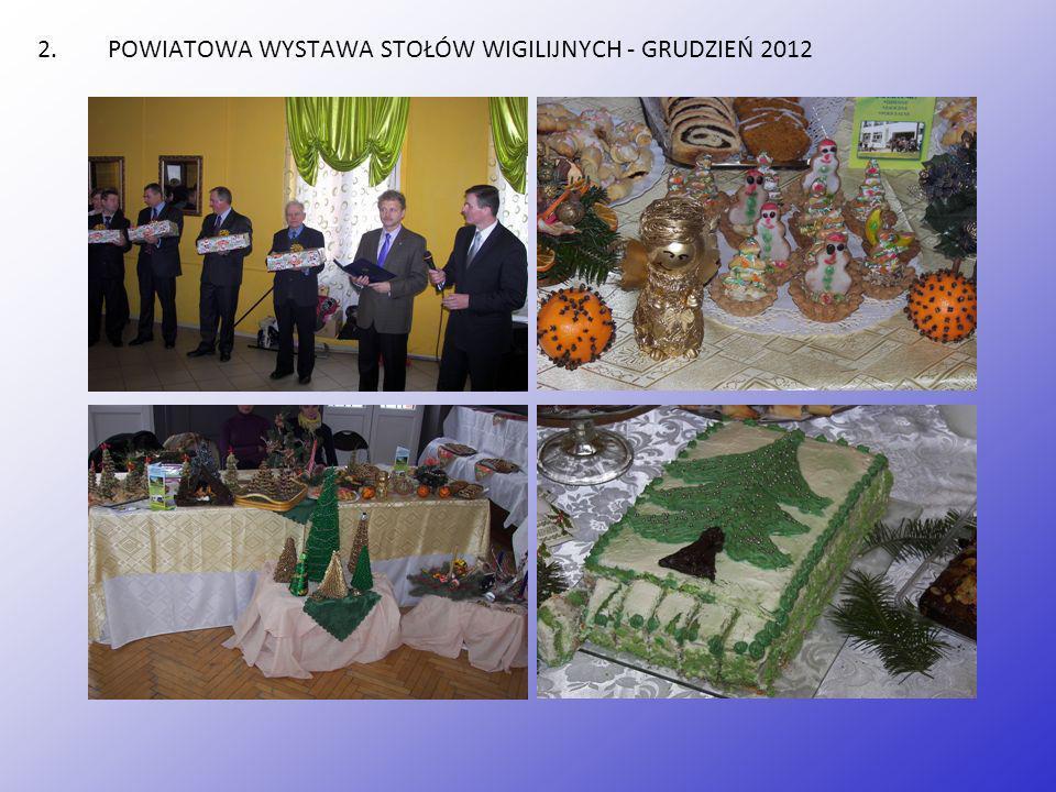 POWIATOWA WYSTAWA STOŁÓW WIGILIJNYCH - GRUDZIEŃ 2012