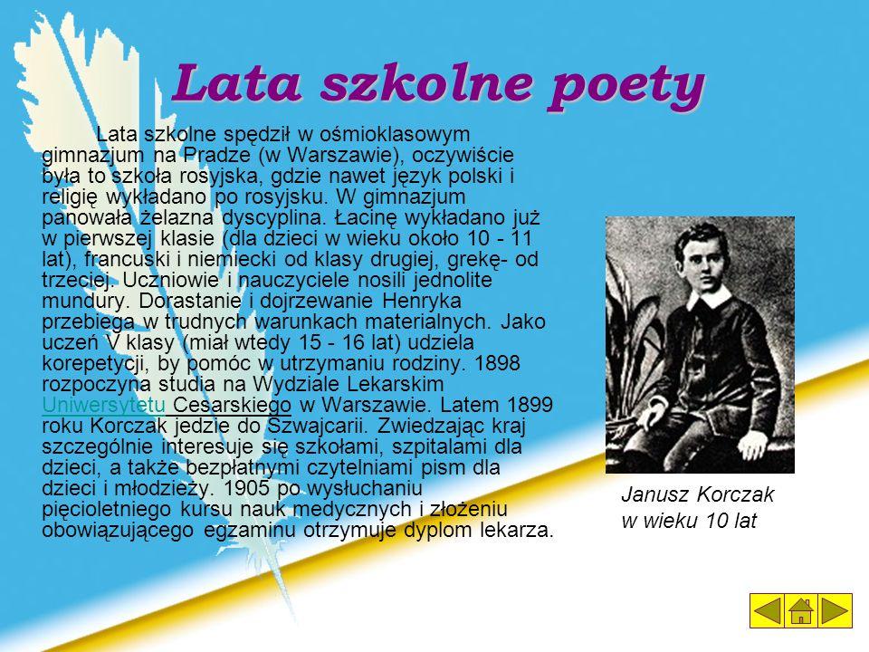 Lata szkolne poety Janusz Korczak w wieku 10 lat
