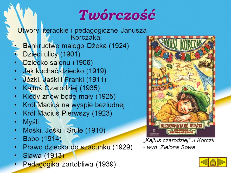 Utwory literackie i pedagogiczne Janusza Korczaka: