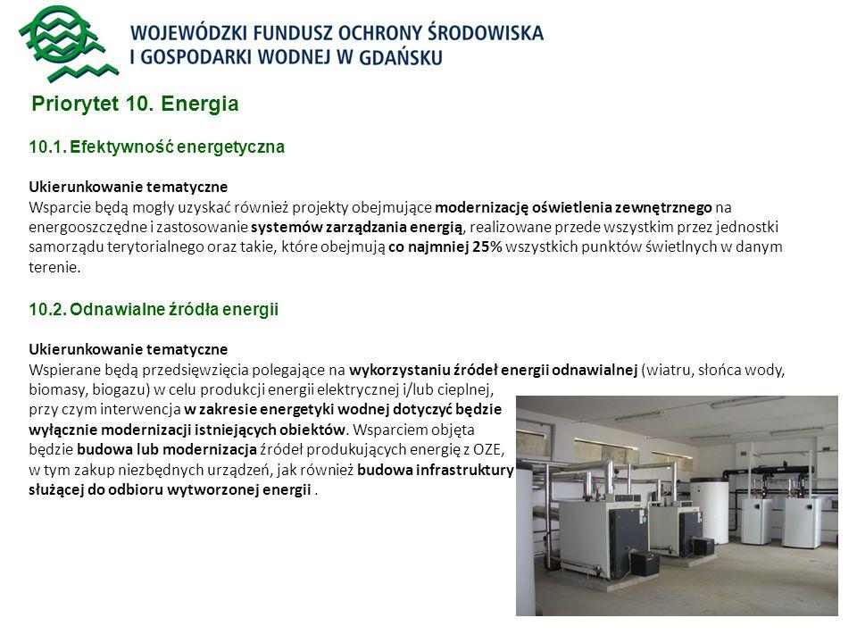 Priorytet 10. Energia 10.1. Efektywność energetyczna