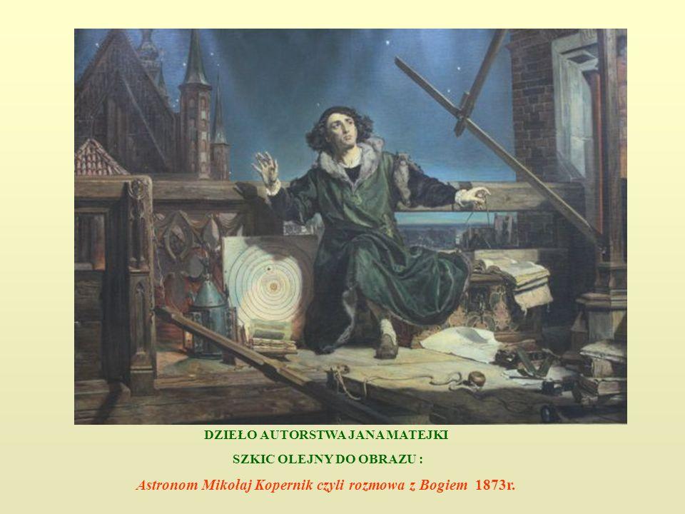 Astronom Mikołaj Kopernik czyli rozmowa z Bogiem 1873r.