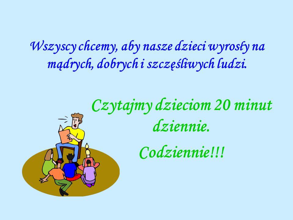 Czytajmy dzieciom 20 minut dziennie. Codziennie!!!