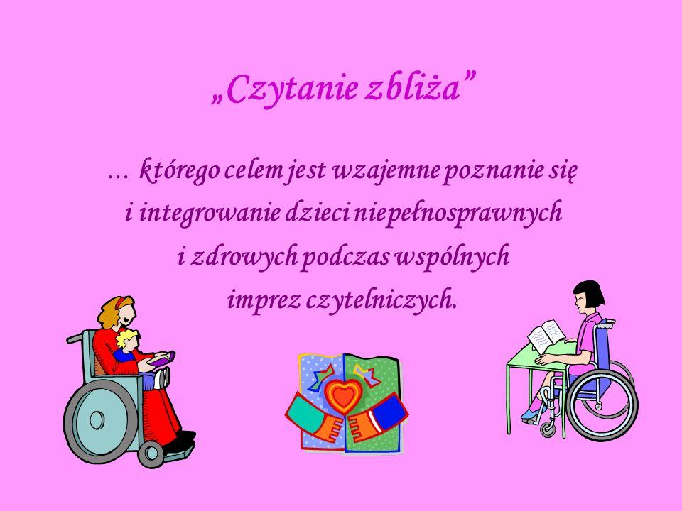 i integrowanie dzieci niepełnosprawnych i zdrowych podczas wspólnych