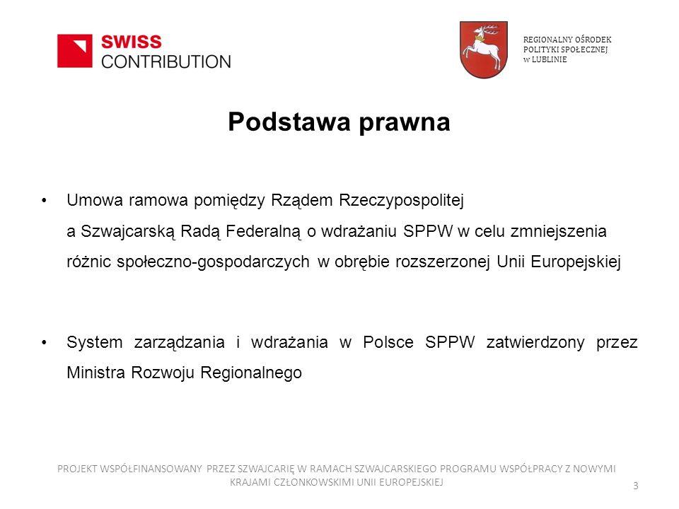 REGIONALNY OŚRODEK POLITYKI SPOŁECZNEJ. w LUBLINIE. Podstawa prawna.