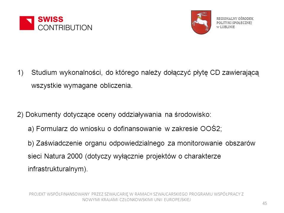 2) Dokumenty dotyczące oceny oddziaływania na środowisko: