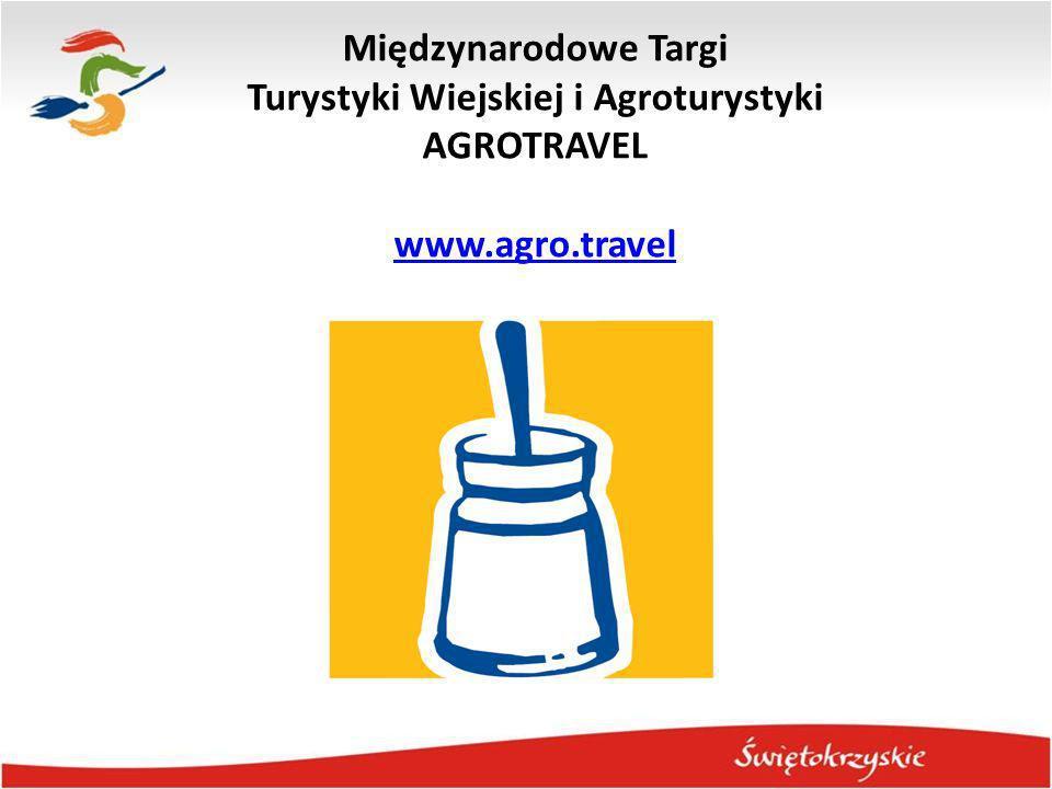 Międzynarodowe Targi Turystyki Wiejskiej i Agroturystyki AGROTRAVEL www.agro.travel