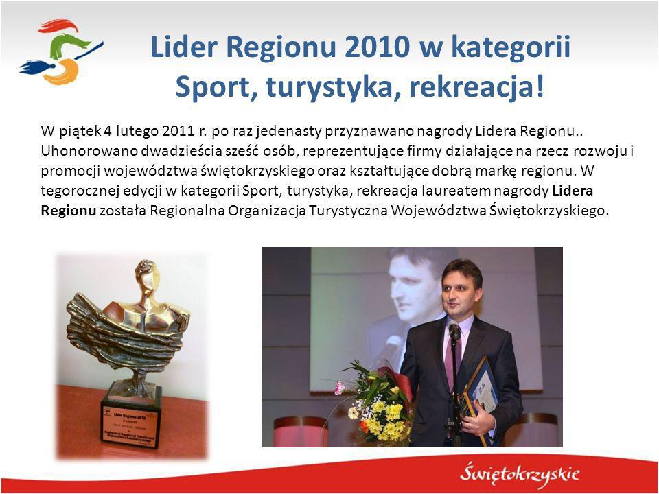 Lider Regionu 2010 w kategorii Sport, turystyka, rekreacja!