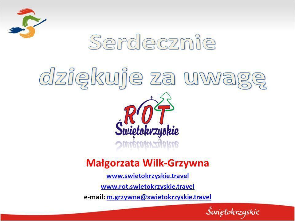 Małgorzata Wilk-Grzywna e-mail: m.grzywna@swietokrzyskie.travel