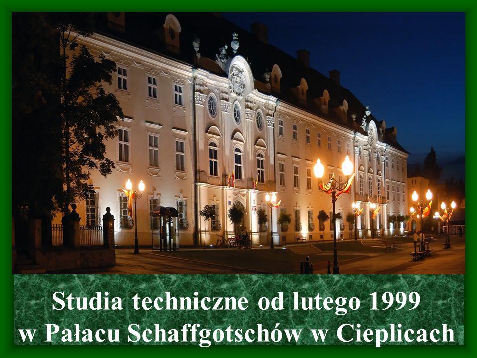 Studia techniczne od lutego 1999 w Pałacu Schaffgotschów w Cieplicach
