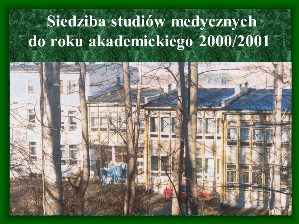 Siedziba studiów medycznych do roku akademickiego 2000/2001