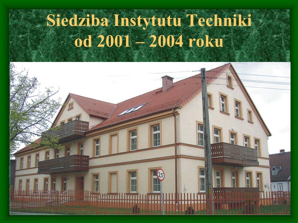 Siedziba Instytutu Techniki od 2001 – 2004 roku