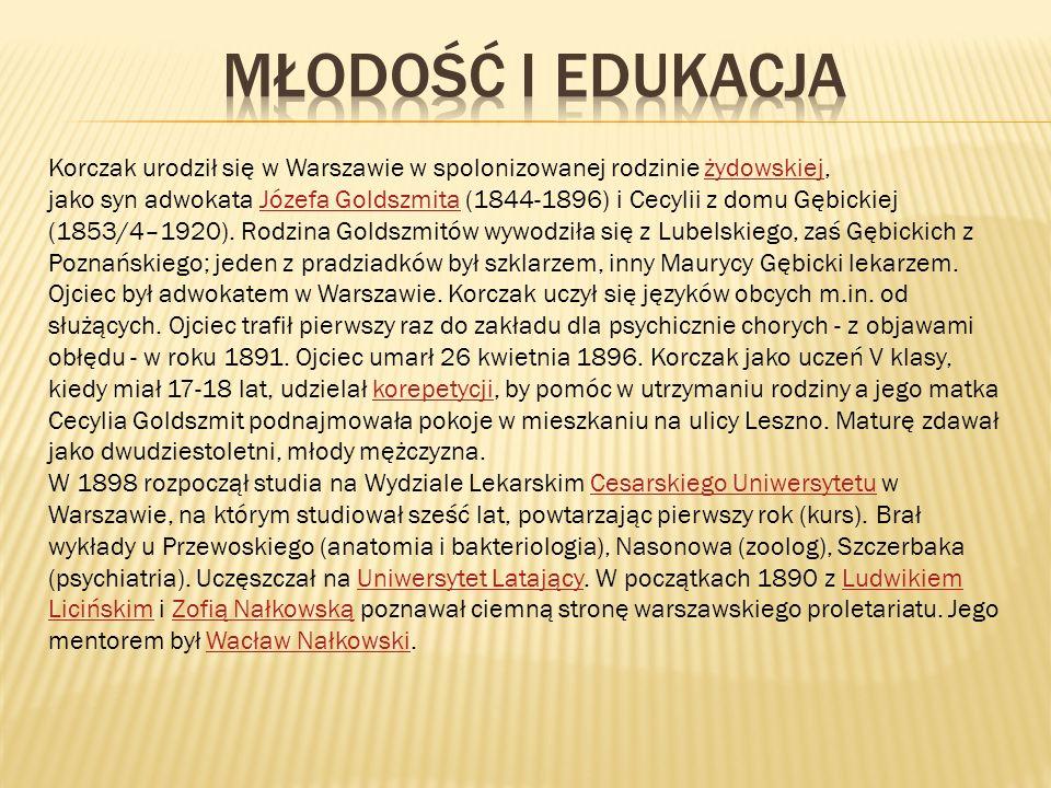 Młodość i edukacjaKorczak urodził się w Warszawie w spolonizowanej rodzinie żydowskiej,