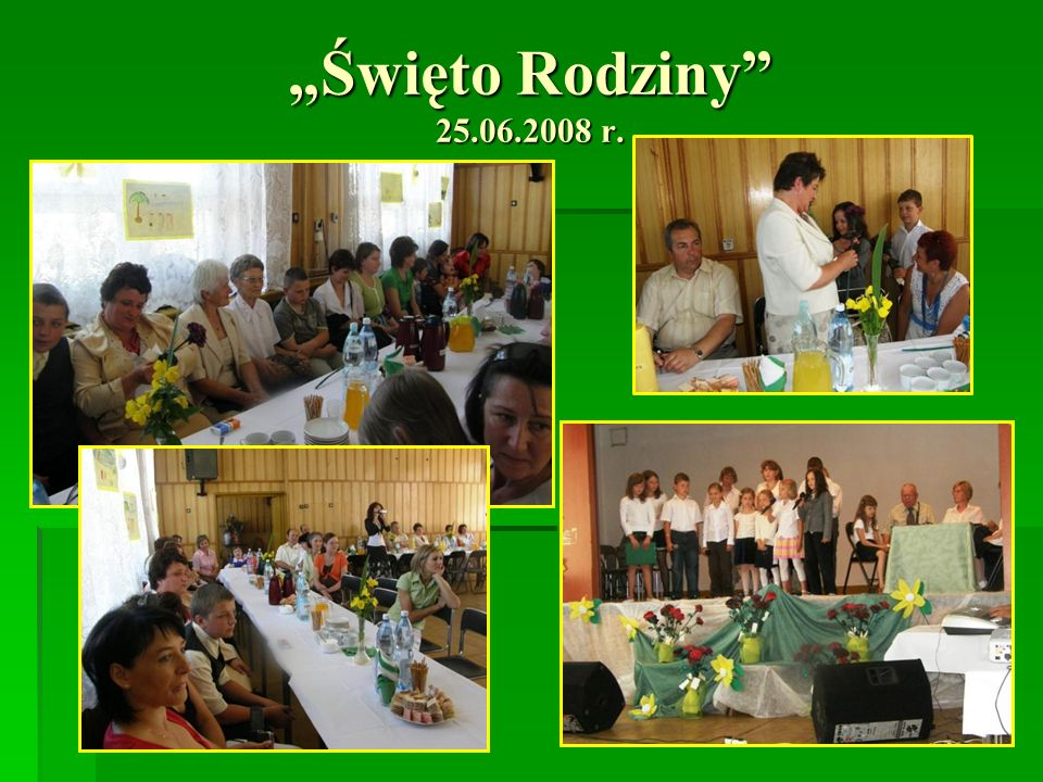 """""""Święto Rodziny 25.06.2008 r."""
