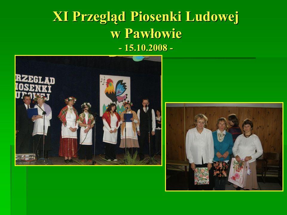 XI Przegląd Piosenki Ludowej w Pawłowie - 15.10.2008 -