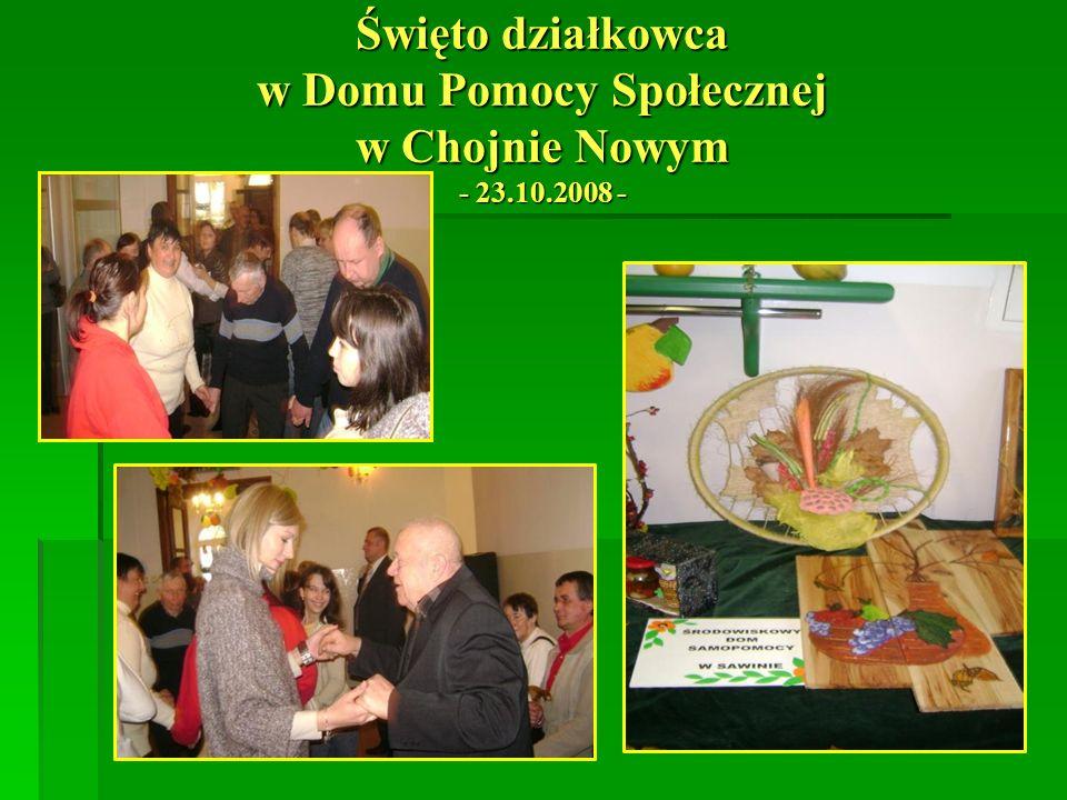 Święto działkowca w Domu Pomocy Społecznej w Chojnie Nowym - 23. 10